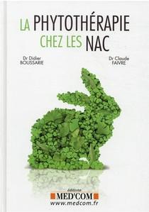 La Phytotherapie Chez Les Nac : Mammiferes, Oiseaux, Reptiles, Poissons