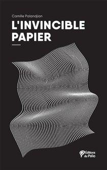 L'invincible Papier