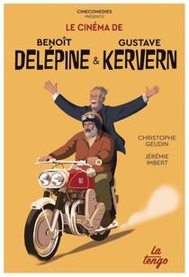 Le Cinema De Benoit Delepine Et Gustave Kervern