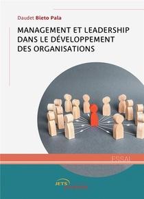 Management Et Leadership Dans Le Developpement Des Organisations