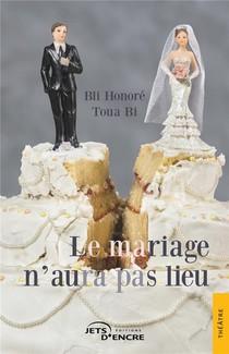 Le Mariage N'aura Pas Lieu
