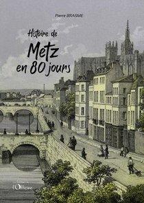 Histoire De Metz En 80 Jours