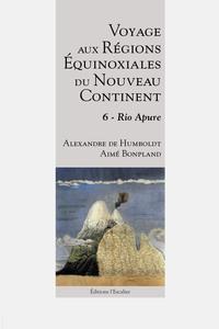 Voyage Aux Regions Equinoxiales Du Nouveau Continent