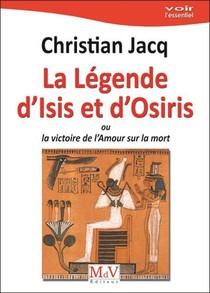 La Legende D'isis Et D'osiris ; Ou La Victoire De L'amour Sur La Mort