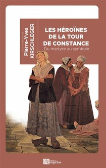 Les Heroines De La Tour De Constance