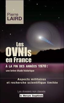 Les Ovnis En France A La Fin Des Annees 1970, Une Breve Etude Historique : Aspects Militaires Et Recherche Scientifique Limitee