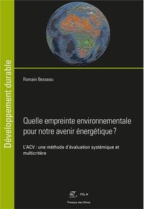 Quelle Empreinte Environnementale Pour Notre Avenir Energetique ?