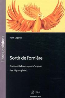 Sortir De L'orniere ; Comment La France Peut S'inspirer Des 10 Pays Phenix