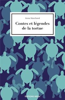 Contes Et Legendes De La Tortue