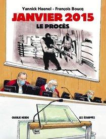Charlie Hebdo ; Janvier 2015 ; Le Proces