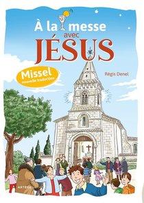 A La Messe Avec Jesus : Missel