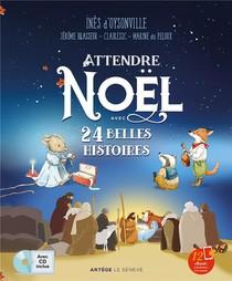Attendre Noel Avec 24 Belles Histoires