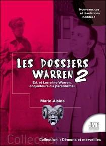 Les Dossiers Warren T.2 : Ed & Lorraine Warren, Enqueteurs Du Paranormal