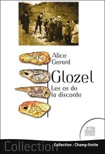 Glozel : Les Os De La Discorde