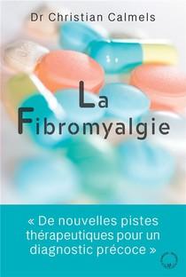 Fibromyalgie : Une Nouvelle Piste Pour Un Diagnostic Precoce