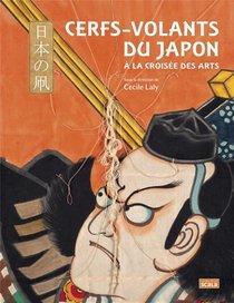 Cerfs-volants Du Japon ; A La Croisee Des Arts