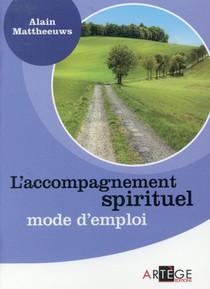 L'accompagnement Spirituel Mode D'emploi