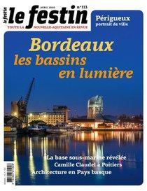 Revue Le Festin N.113 ; Explorez Vos Patrimoines / Bordeaux Les Bassins De Lumieres