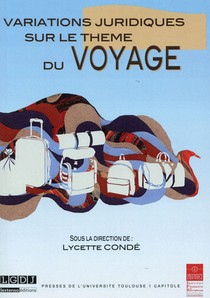 Variations Juridiques Sur Le Theme Du Voyage