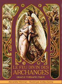 Le Feu Divin Des Archanges : Oracle Therapeutique