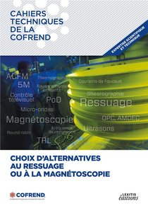 Choix D'alternatives Au Ressuage Ou A La Magnetoscopie