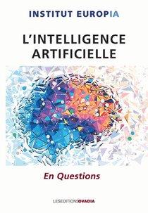 Institut Europia : L'intelligence Artificielle En Questions