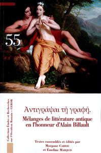 Melanges De Litterature Antique En L Honneur Du Professeur Alain Billault