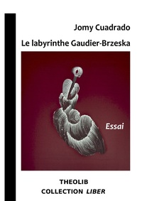 Le Labyrinthe Gaudier-brzeska