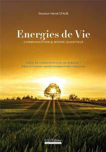 Energies De Vie - Communication Et Monde Quantique