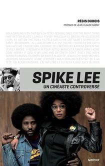 Spike Lee, Un Cineaste Controverse