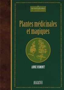 Plantes Medicinales Et Magiques (2e Edition)