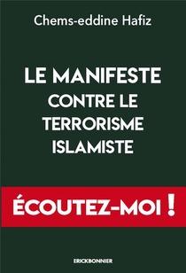 Le Manifeste Contre Le Terrorisme Islamiste : 20 Ans Apres Le 11-septembre, Des Imams S'expriment