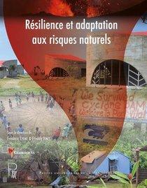Resilience Et Adaptation Aux Risques Naturels