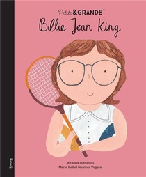 Petite & Grande ; Billie Jean King
