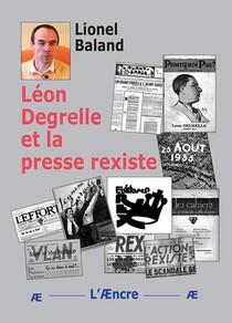 Leon Degrelle Et La Presse Rexiste