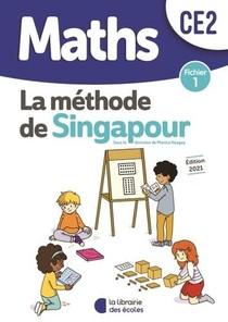 La Methode De Singapour ; Maths ; Ce2 ; Fichier 1 (edition 2021)