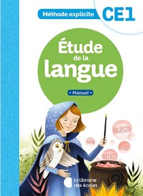 Methode Explicite ; Ce1 ; Etude De La Langue