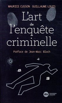 L'art De L'enquete Criminelle