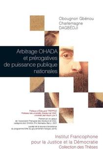 Arbitrage Ohada Et Prerogatives De Puissance Publique Nationales