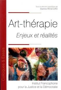 Art-therapie ; Enjeux Et Realites