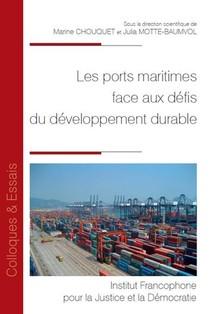 Les Ports Maritimes Face Aux Defis Du Developpement Durable