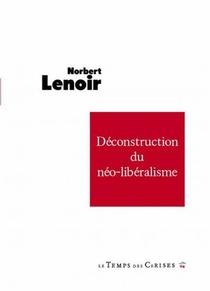 Deconstruction Du Neoliberalisme