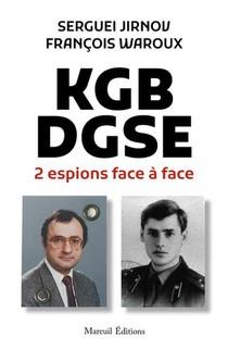 Kgb-dgse : 2 Espions Face A Face