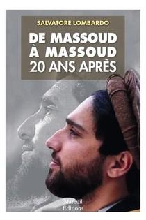 De Massoud A Massoud, 20 Ans Apres