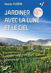 Jardiner Avec La Lune Et Le Ciel