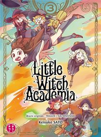 Little Witch Academia T.3