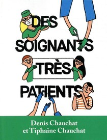 Des Soignants Tres Patients