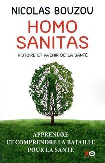 Homo Sanitas ; Histoire Et Avenir De La Sante