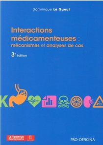 Interactions Medicamenteuses, 3e Edition