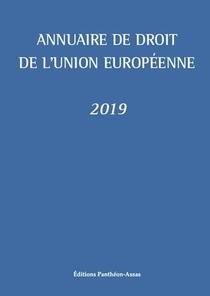 Annuaire De Droit De L'union Europeenne (edition 2019)